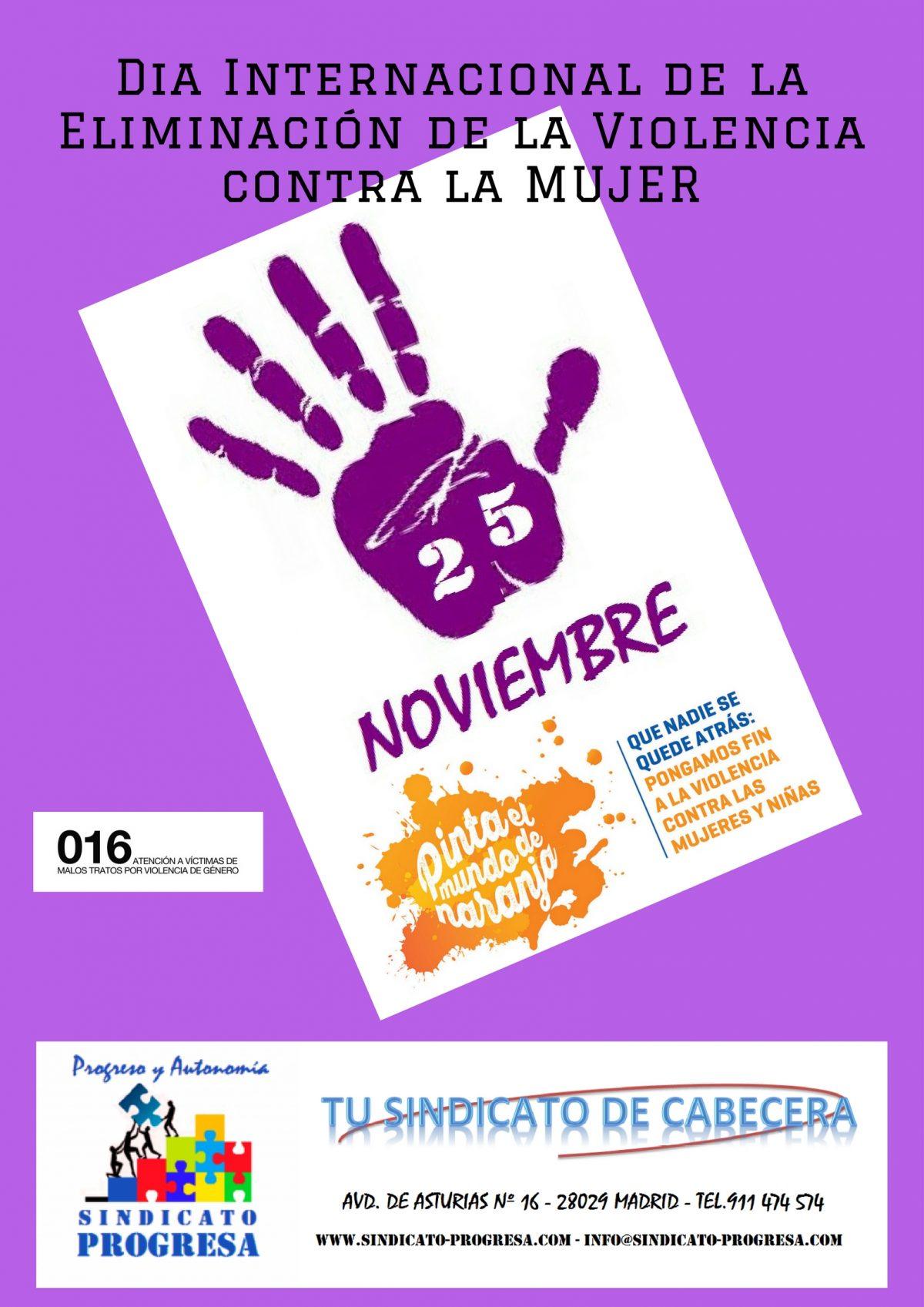25-N DIA INTERNACIONAL DE LA ELIMINACIÓN DE LA VIOLENCIA CONTRA LA MUJER